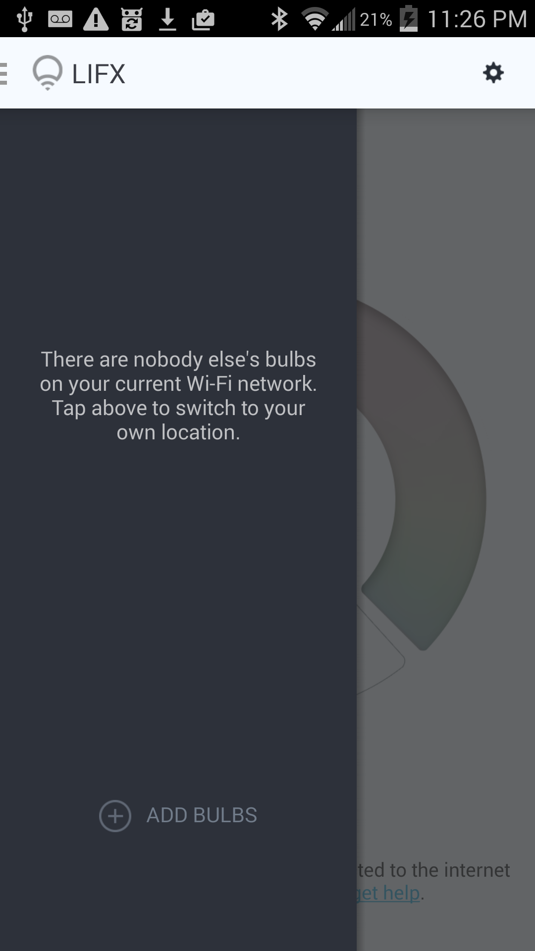 There are nobody else's bulbs on your current Wi-Fi network.  Tap above to switch to your own location.
